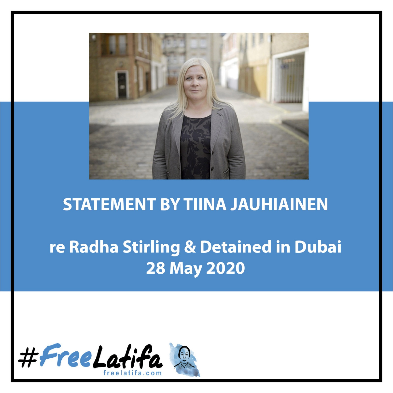 Statement by Tiina Jauhiainen, following comments by Radha Stirling & Detained in Dubai